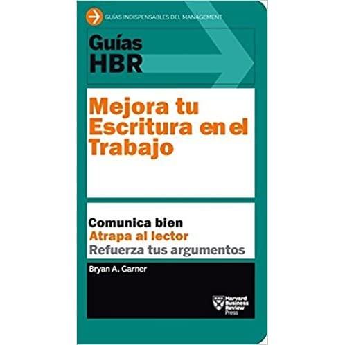 Mejora tu escritura en el trabajo de Bryan A. Garner libros de copywriting en español