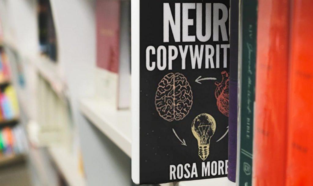 NEUROCOPYWRITING de Rosa Morel libros de copywriting en español