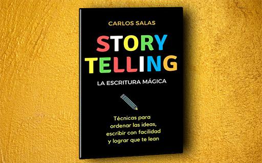 Storytelling: la escritura mágica de Carlos Salas libros de copywriting en español
