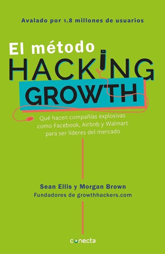 el metodo hacking growth