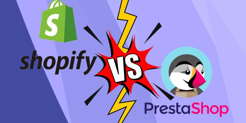 Shopify vs PrestaShop